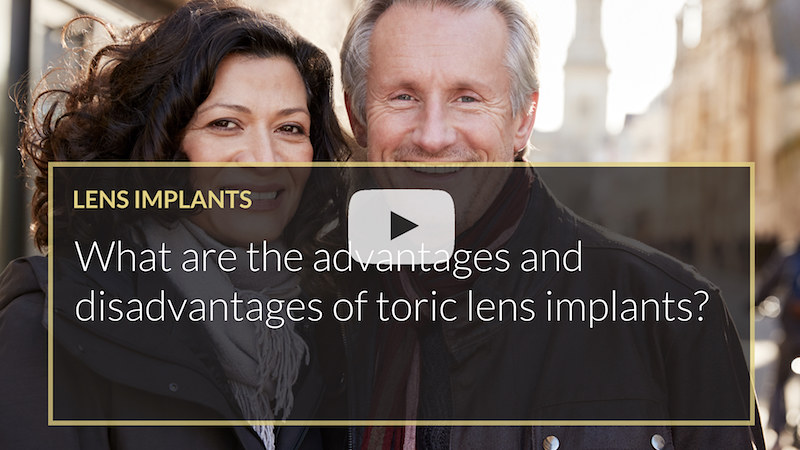 What are the advantages and disadvantages of toric lens implants ilase uk wales mohammed muhtaseb